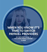 When You know its time to switch payroll providers 2018